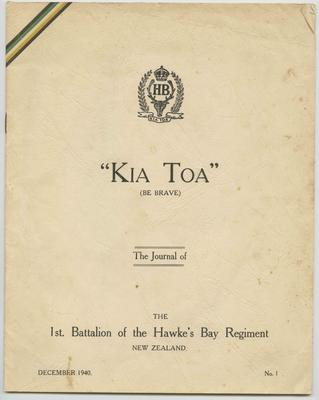 Journal, Kia Toa (Be Brave) - The Journal of the 1st Battalion of the Hawke's Bay Regiment