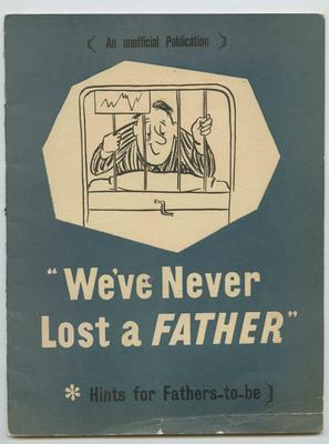 Booklet, We've Never Lost a Father (Hints for Fathers-To-Be)