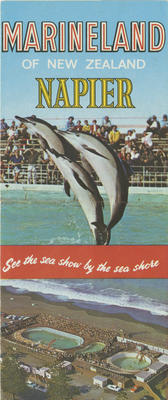 Advertising pamphlet, Marineland of New Zealand Napier; Marineland of New Zealand; Martin Printing Co. Ltd; 2015/9/9