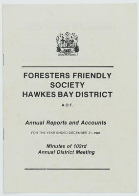 AOF Foresters Friendly Society, Hawke's Bay District, Minutes of 103rd Annual District Meeting; Ancient Order of Foresters (Hawke's Bay District); 2016/16/38