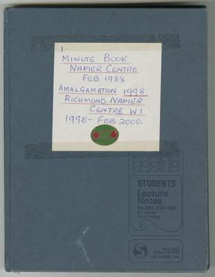 Minute Book, Napier Centre Country Women's Institute, February 1988; Amalgamation 1998; Richmond Napier Centre Women's Institute, 1998 - February 2000