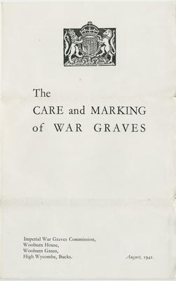 Leaflet, The Care and Marking of War Graves; Imperial War Graves Commission; 2018/9/69