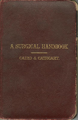 A Surgical Handbook: For the Use of Students, Practioners, House-Surgeons, and Dressers
